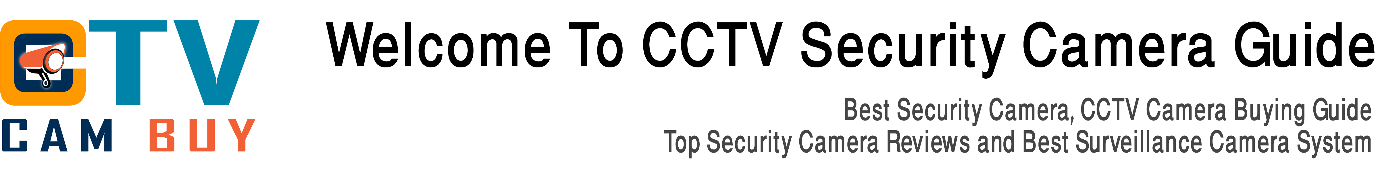 Welcome To Best CCTV Camera System for Home Office and Everywhere